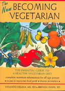 The New Becoming Vegetarian 2nd Edition 9781570671449 1570671443