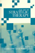 The Art of Strategic Therapy 1st edition 9780415945929 0415945925
