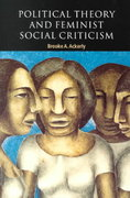 Political Theory and Feminist Social Criticism 0 9780521659840 0521659841