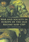 War and Society in Europe of the Old Regime 1618-1789 1st Edition 9780773517592 0773517596
