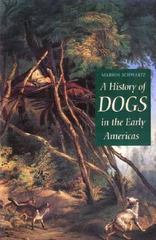 A History of Dogs in the Early Americas 0 9780300075199 0300075197