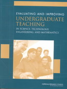 Evaluating and Improving Undergraduate Teaching in Science, Technology, Engineering, and Mathematics 0 9780309072779 0309072778