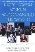 Fifty Jewish Women Who Changed The World 0 9780806526560 0806526564