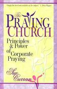 The Praying Church 0 9780884197911 0884197913
