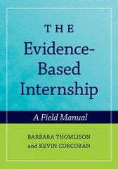 The Evidence-Based Internship 1st edition 9780195323504 0195323505