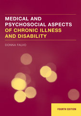 Medical and Psychosocial Aspects of Chronic Illness and Disability 4th Edition 9780763744618 0763744611