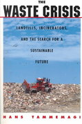 The Waste Crisis 1st Edition 9780195128987 0195128982
