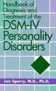 Handbook of Diagnosis and Treatment of DSM-IV Personality Disorders 2nd edition 9780203427088 0203427084