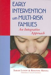 Early Intervention with Multi-Risk Families 1st edition 9781557666918 1557666911