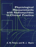 Physiological Measurements with Radionuclides in Clinical Practice 3rd edition 9780192619945 0192619942
