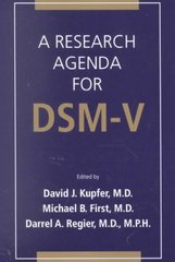 A Research Agenda for DSM-V 1st Edition 9780890422922 0890422923