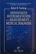 Noninvasive Instrumentation and Measurement in Medical Diagnosis 0 9781420041200 1420041207