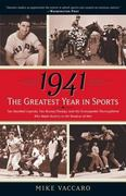 1941--The Greatest Year In Sports 0 9780767924160 0767924169