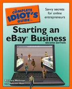 The Complete Idiot's Guide to Starting an Ebay Business, 2nd Edition 2nd edition 9781592577248 1592577245