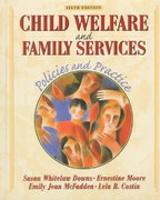 Child Welfare and Family Services 6th Edition 9780801330469 0801330467