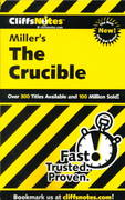 CliffsNotes on Miller's The Crucible 1st edition 9780764585883 0764585886