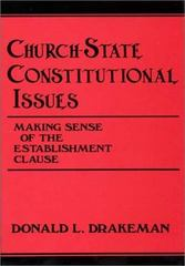 Church-State Constitutional Issues 0 9780313276637 0313276633