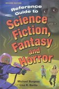 Reference Guide to Science Fiction, Fantasy, and Horror 2nd edition 9781563085482 1563085488