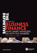 The Definitive Guide to Business Finance 2nd edition 9780273710950 0273710958