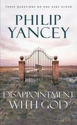 Disappointment with God 1st Edition 9780310214366 031021436X