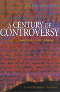 A Century of Controversy 1st Edition 9780817312183 0817312188