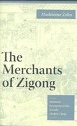 The Merchants of Zigong 0 9780231135962 0231135963