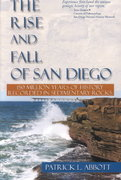 Rise and Fall of San Diego 1st Edition 9780932653314 0932653316