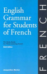 English Grammar for Students of French, 6th Edition 6th edition 9780934034371 0934034370