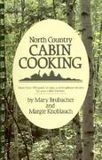 North Country Cabin Cooking 0 9780934070195 0934070199