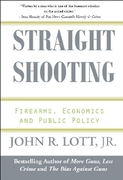Straight Shooting 1st Edition 9780936783475 0936783478