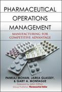 Pharmaceutical Operations Management 1st edition 9780071472494 0071472495