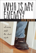 Who Is My Enemy? 0 9780310238829 031023882X