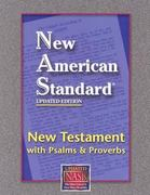 NASB New Testament with Psalms and Proverbs 0 9781581351286 1581351283