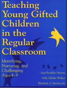Teaching Young Gifted Children in the Regular Classroom 1st Edition 9781575420172 1575420171