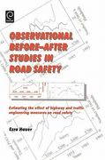 Observational Before-after Studies in Road Safety 2nd edition 9780080430539 0080430538