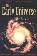 The Early Universe 0 9780201626742 0201626748
