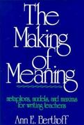 The Making of Meaning 0 9780867090031 0867090030