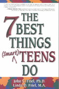 The Seven Best Things Smart Teens Do 0 9781558747777 155874777X