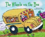 The Wheels on the Bus 0 9781404801547 1404801545