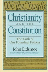 Christianity and the Constitution 1st Edition 9780801052316 0801052319