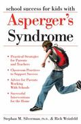 School Success for Children with Asperger's Syndrome 0 9781593632151 1593632150
