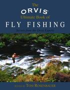 The Orvis Ultimate Book of Fly Fishing 0 9781592285846 1592285848
