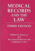 Medical Records and the Law 3rd edition 9780763725983 0763725986
