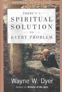 There's a Spiritual Solution to Every Problem 1st Edition 9780060929701 0060929707