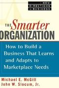 The Smarter Organization 1st edition 9780471598466 0471598461