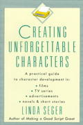 Creating Unforgettable Characters 1st Edition 9780805011715 0805011714
