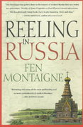 Reeling In Russia 1st edition 9780312208097 031220809X