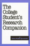 The College Student's Research Companion 0 9781555702755 1555702759