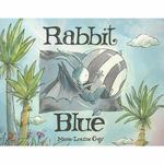Rabbit Blue 1st edition 9781550050837 1550050834
