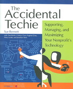 The Accidental Techie 1st Edition 9780940069497 0940069490